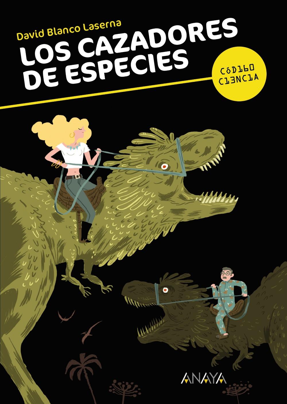 Los cazadores de especies. De David Blanco Laserna