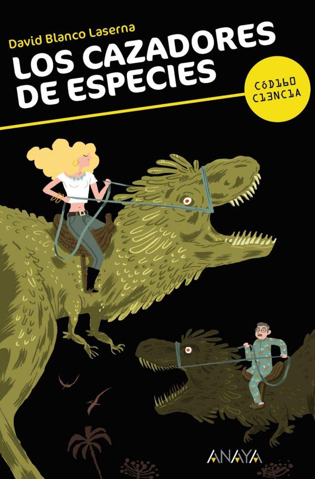 Los cazadores de especies. David Blanco Laserna