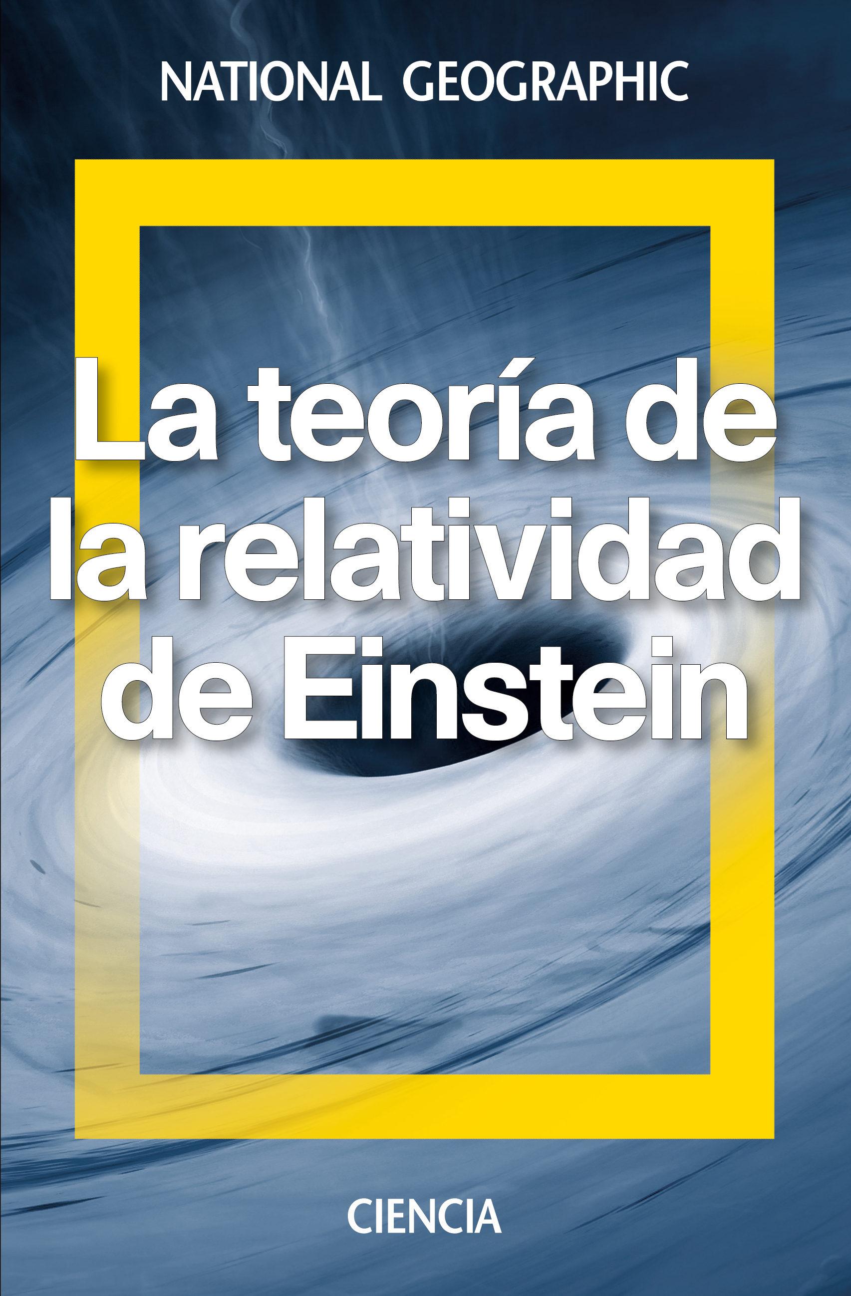 La teoría de la relatividad de Einstein. Por David Blanco Laserna