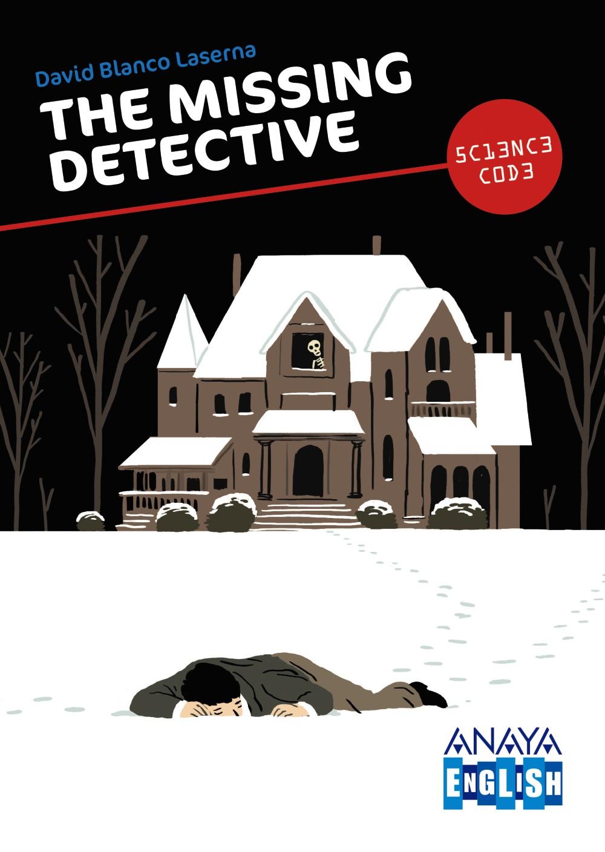 The MIssing Detective. David Blanco Laserna