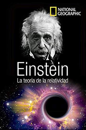 Einstein. La teoría de la relatividad. David Blanco Laserna