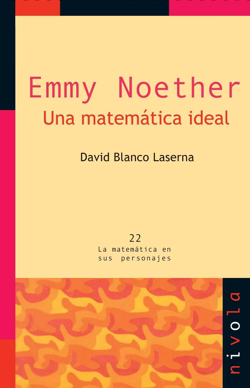 Emmy Noether. David Blanco Laserna