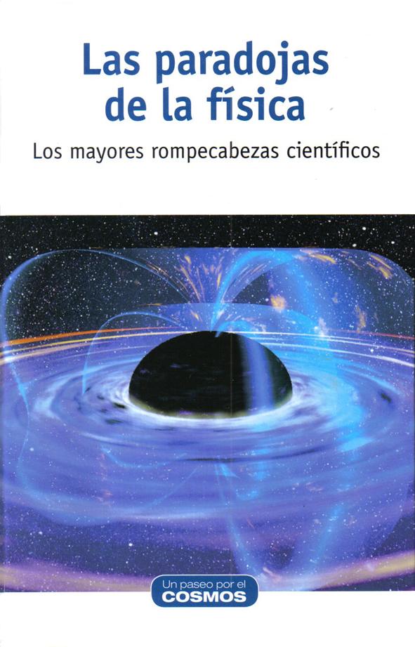 Las paradojas de la física. David Blanco Laserna