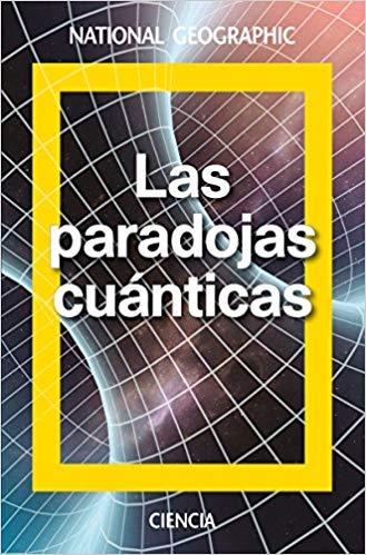 Schrödinger. Las paradojas cuánticas. David Blanco Laserna