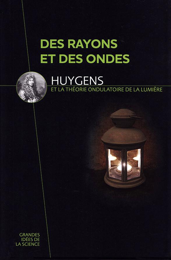 Huygens. Des rayons et des ondes. David Blanco Laserna