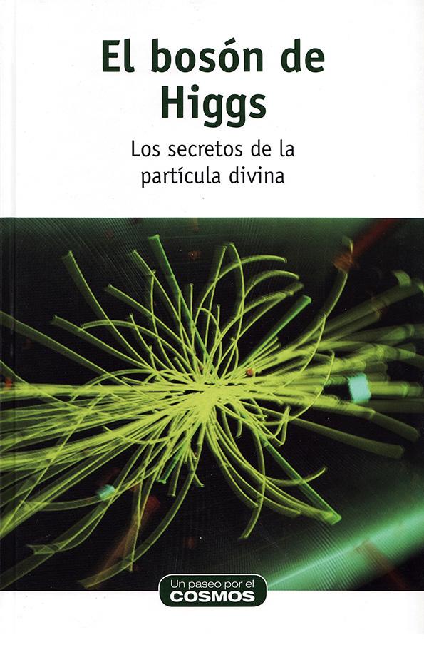 El bosón de Higgs. David Blanco Laserna