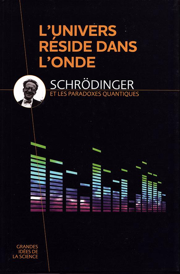 Schrödinger et les paradoxes quantiques, David Blanco Laserna